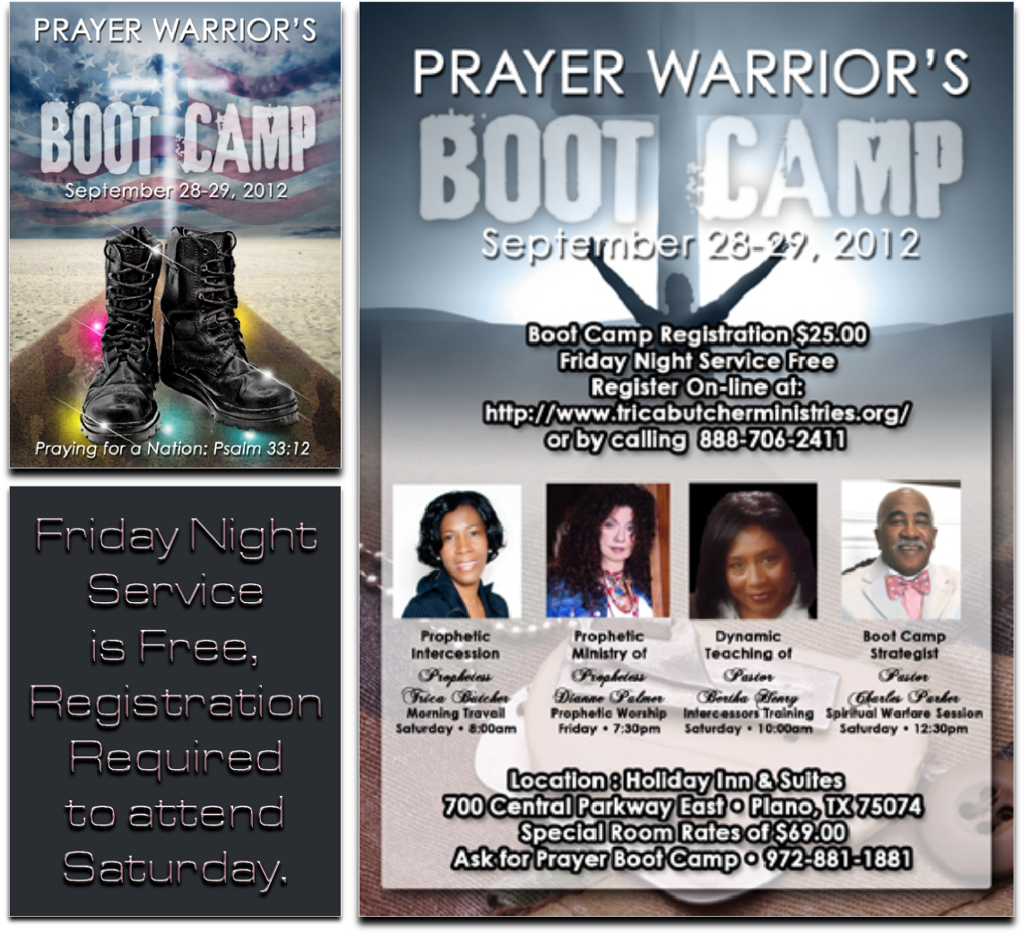 PROPHETESS TRICA BUTCHER MINISTRIES ~ PRAYER WARRIOR'S BOOT CAMP